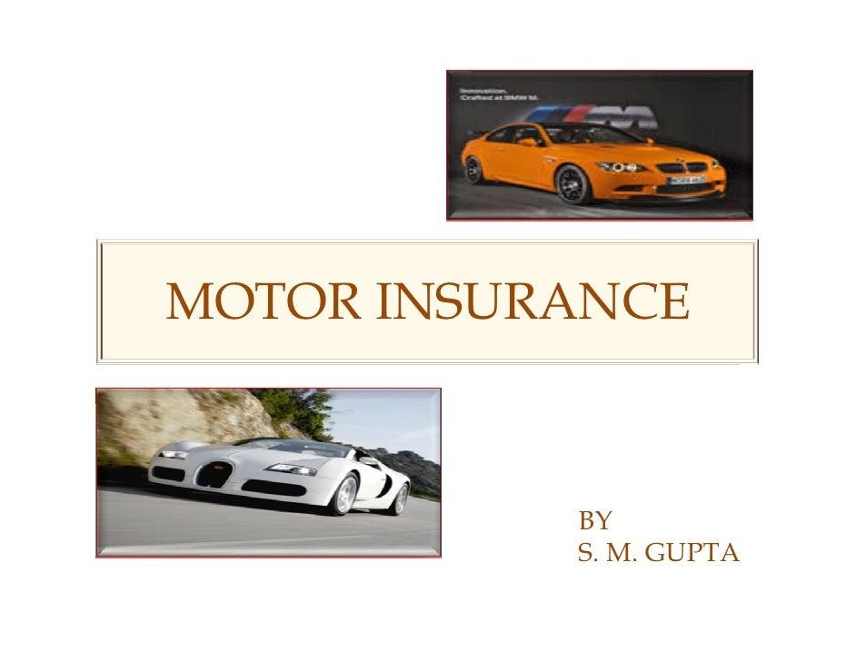 MOTOR INSURANCE               BY            S. M. GUPTA