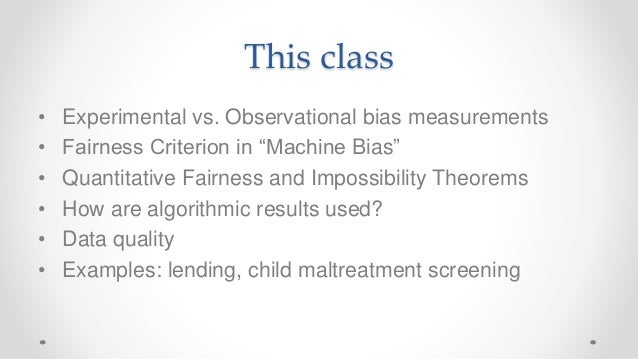 Frontiers of Computational Journalism week 6 - Quantitative Fairness Slide 2