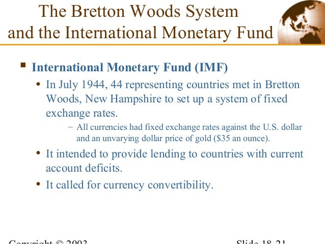 Lecture 6 international monetary system 21 the bretton woods system platinumwayz