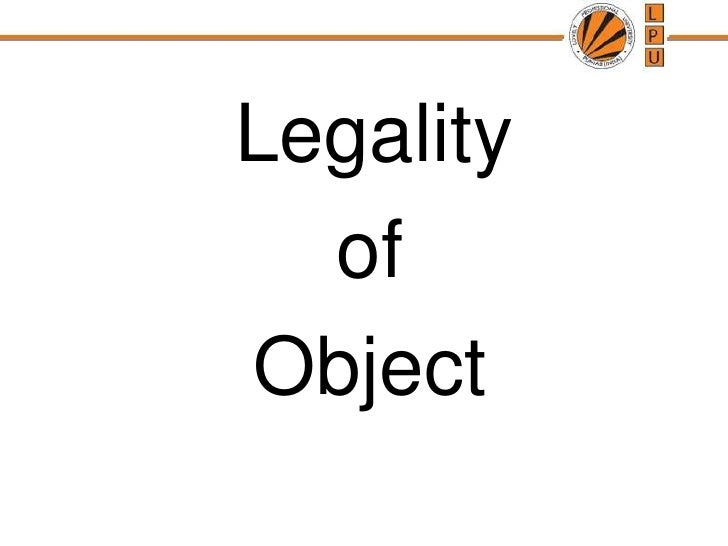Legality <br />of <br />Object<br />