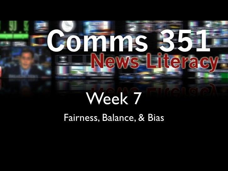 Week 7Fairness, Balance, & Bias