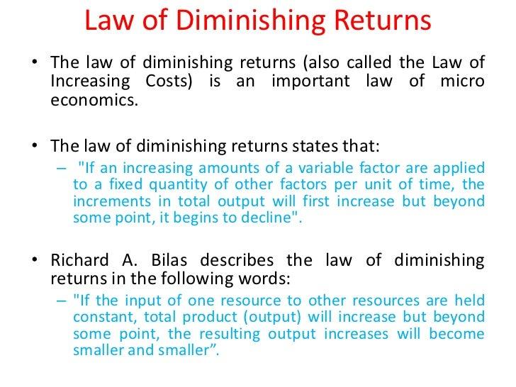 ... Constant Returns; 3. Law Of Diminishing ...