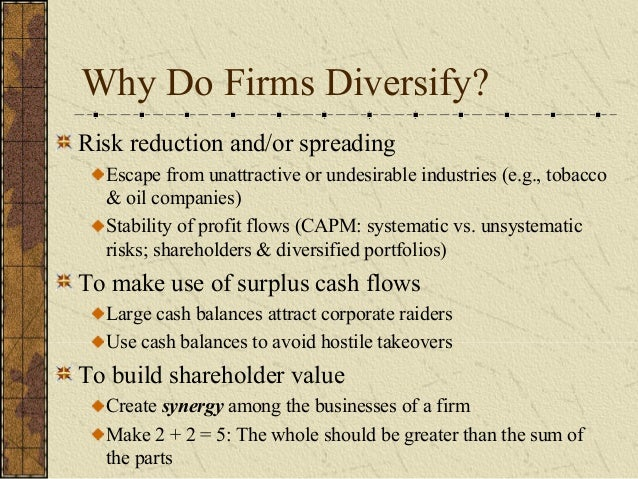 why firms want to diversify as 2008-1-20  what are the reasons why organisations generally diversify their product range.