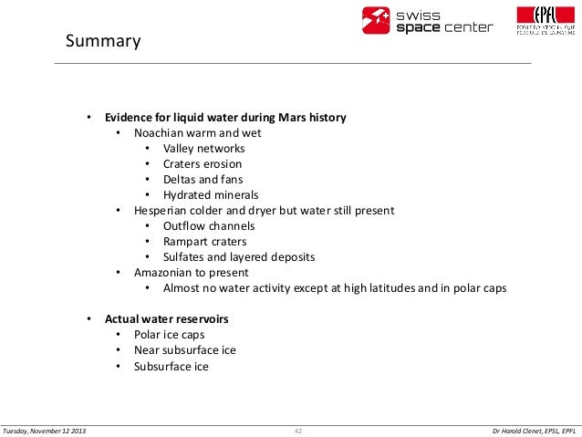 Summary  •  •  Tuesday, November 12 2013  Evidence for liquid water during Mars history • Noachian warm and wet • Valley n...