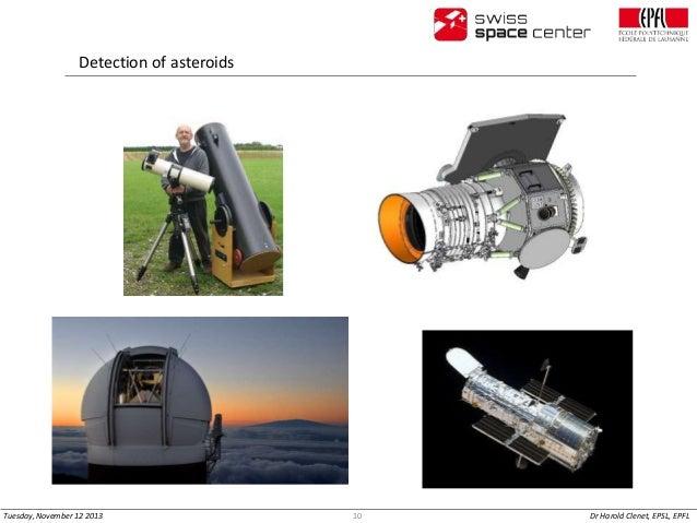 Detection of asteroids  Tuesday, November 12 2013  10  Dr Harold Clenet, EPSL, EPFL