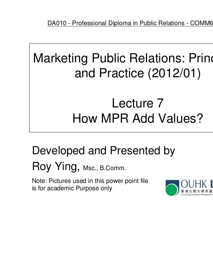 DA010 - Professional Diploma in Public Relations - COMM6026EPMarketing Public Relations: Principles       and Practice (20...