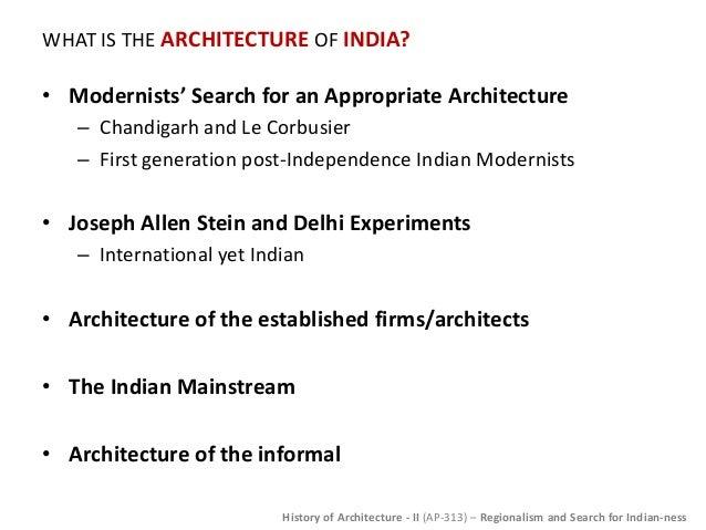 ... Indian Ness; 45. WHAT IS THE ARCHITECTURE ...