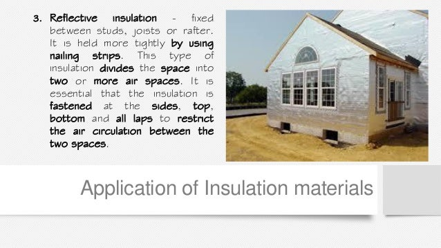 Captivating Application Of Insulation Materials; 35.