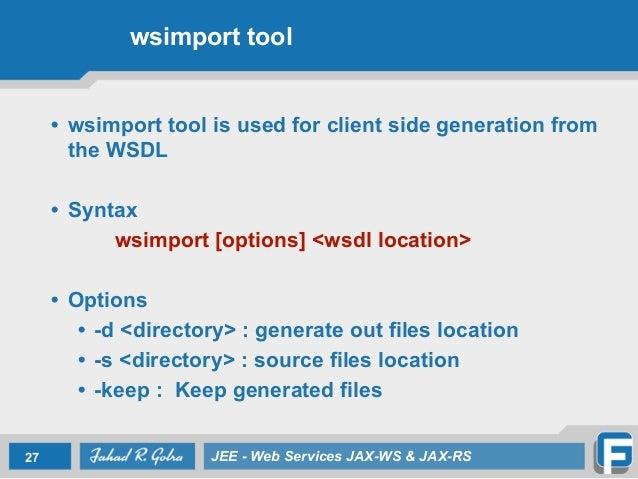 Lecture 7 Web Services JAX-WS & JAX-RS
