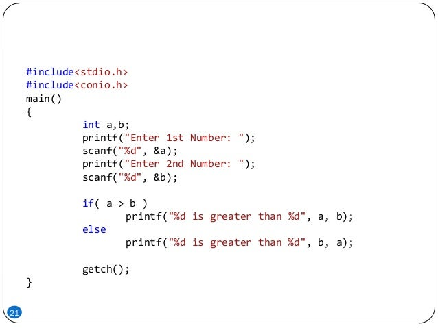 """21 #include<stdio.h> #include<conio.h> main() { int a,b; printf(""""Enter 1st Number: """"); scanf(""""%d"""", &a); printf(""""Enter 2nd ..."""