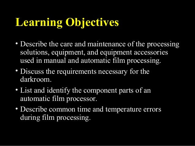 Lecture 7 Dental X Ray Film Processing And Processing Errors Lecture