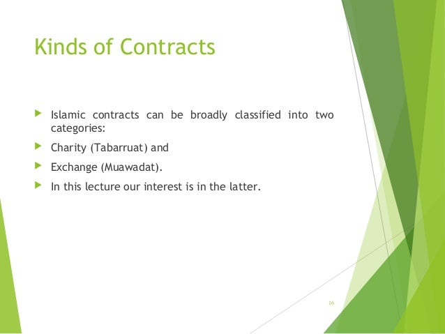 contract muawadat In islamic banking and finance, most of the contracts deal with exchange contracts (al-muawadat) (2015) sale of goods and sale of debts: a comparative analysis.