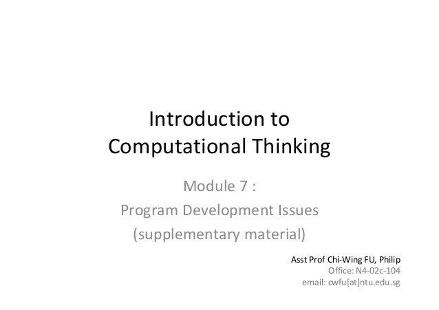 1 of31Module7:AlgorithmsandProgramDevelopmentIntroductiontoComputationalThinkingModule7:ProgramDevelopm...