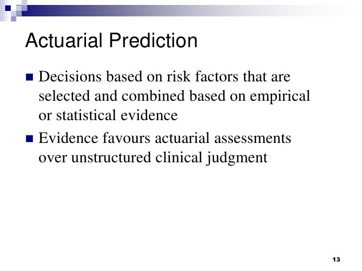 clinical judgement vs statistical predictions in research • examination of evidence from clinical research  – development of clinical judgement  a hypothesis and statistical controls to evaluate a problem or.
