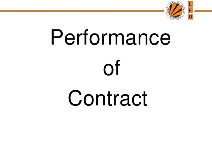 Performance <br />of <br />Contract<br />