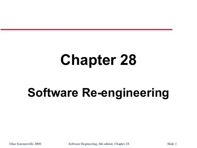 Software Re-Engineering