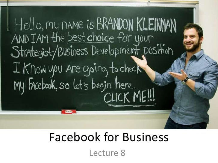 Facebook for Business<br />Lecture 8<br />