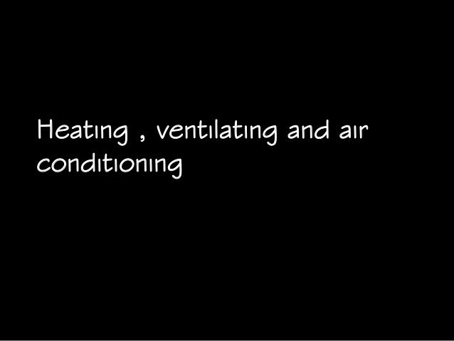Lecture 8 Heating Ventilation Amp Air Conditioning