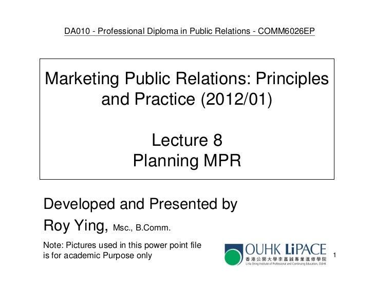 DA010 - Professional Diploma in Public Relations - COMM6026EPMarketing Public Relations: Principles       and Practice (20...