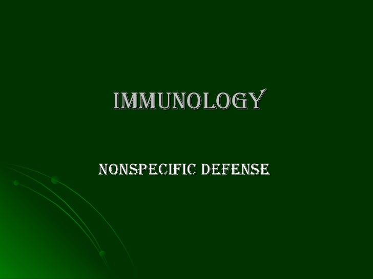 Immunology   Nonspecific defense
