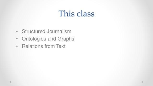 Frontiers of Computational Journalism week 9 - Knowledge representation Slide 2