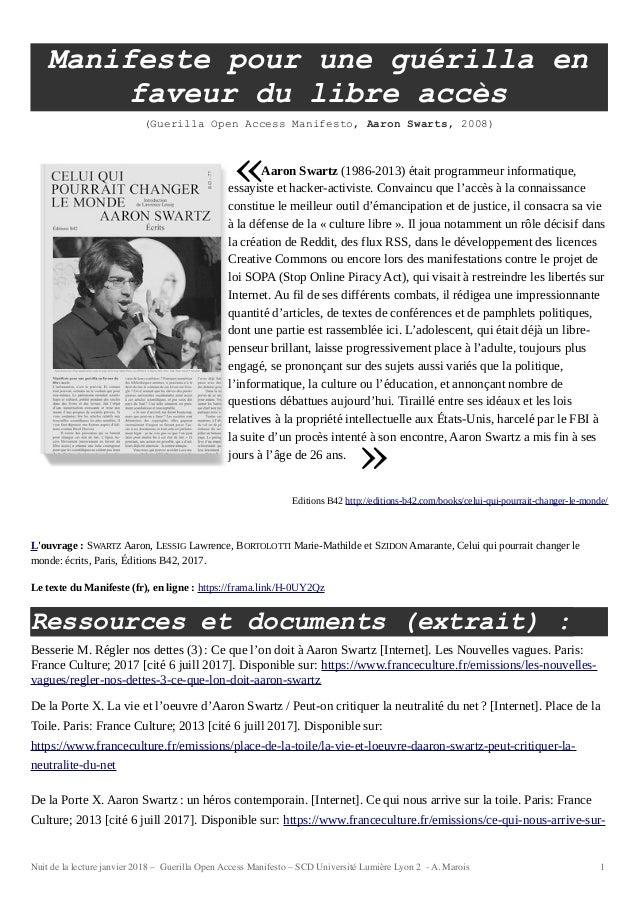 Manifeste pour une guérilla en faveur du libre accès (Guerilla Open Access Manifesto, Aaron Swarts, 2008) Aaron Swartz (19...