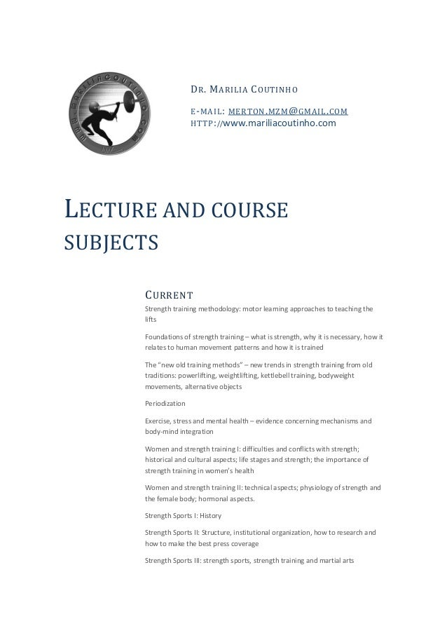 DR. MARILIA COUTINHO  E-MAIL: MERTON.MZM@GMAIL.COM  HTTP://www.mariliacoutinho.com  LECTURE AND COURSE SUBJECTS  CURRENT  ...