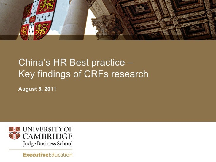 China's HR Best practice –Key findings of CRFs researchAugust 5, 2011