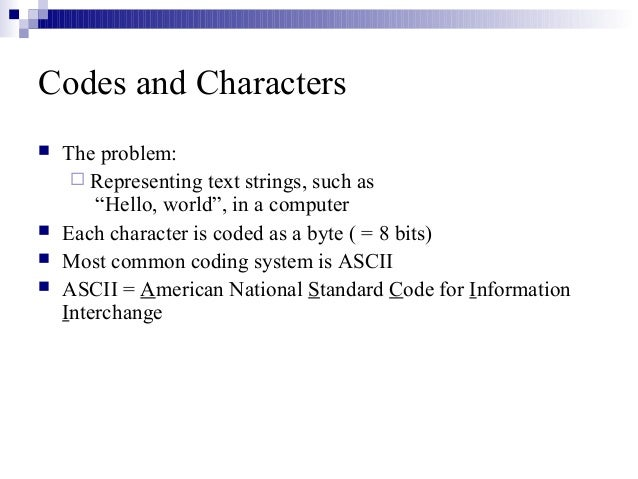 Lecture ascii and ebcdic codes