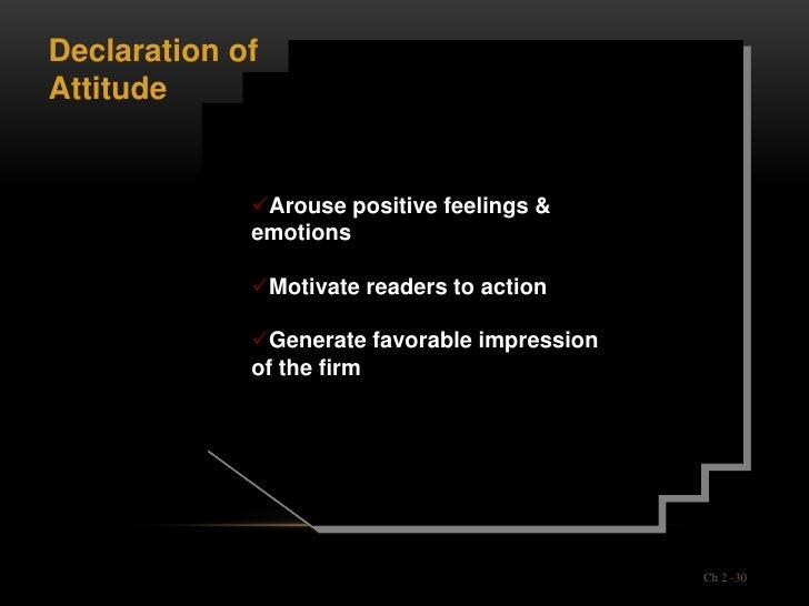 Declaration ofAttitude             Arouse positive feelings &             emotions             Motivate readers to actio...