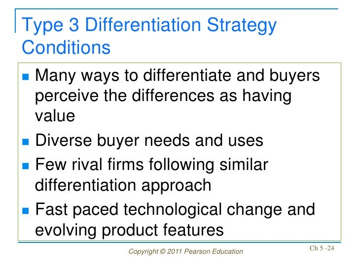 Type 3 Differentiation StrategyConditions   Many ways to differentiate and buyers    perceive the differences as having  ...