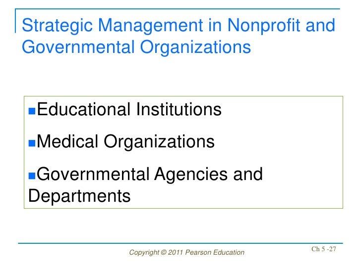 Strategic Management in Nonprofit andGovernmental OrganizationsEducational   InstitutionsMedical   OrganizationsGovernm...