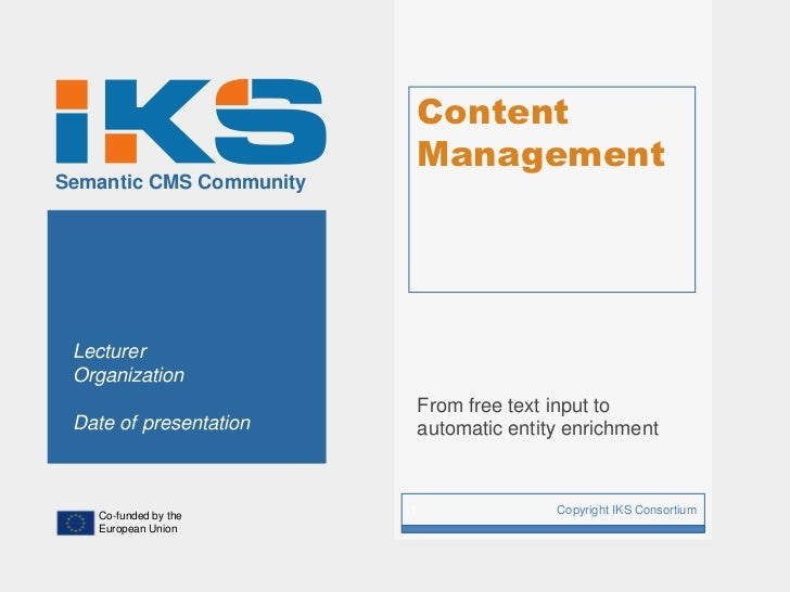Content                             ManagementSemantic CMS Community Lecturer Organization                             Fro...