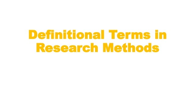Definitional Terms in Research Methods