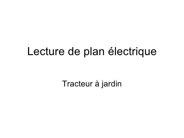 Lecture de plan électrique Tracteur à jardin