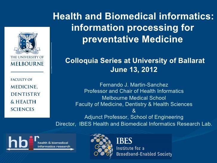 Health and Biomedical informatics:   information processing for      preventative Medicine   Colloquia Series at Universit...