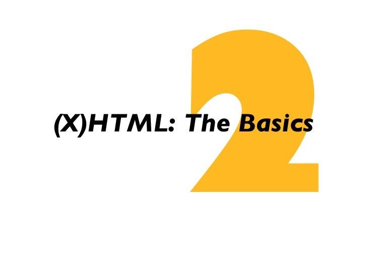 2 (X)HTML: The Basics