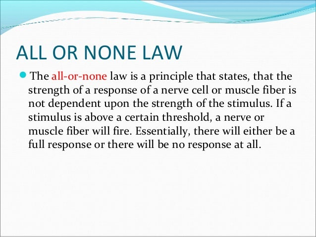 all or none response. flow of action potential all or none response o