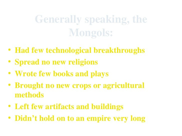 mongols are ruthless and barbarians Often depicted as a barbarian and a bloodthirsty leader, creating an empire accross eurasian continent and damaging cities on his way, genghis historical reports stated the mongolian army of the khan was far more brutal than expected: some were ripping the children out of their mothers belly, use.