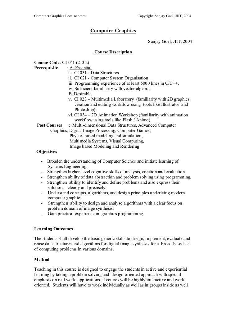 Computer Graphics Lecture notes                          Copyright Sanjay Goel, JIIT, 2004                                ...