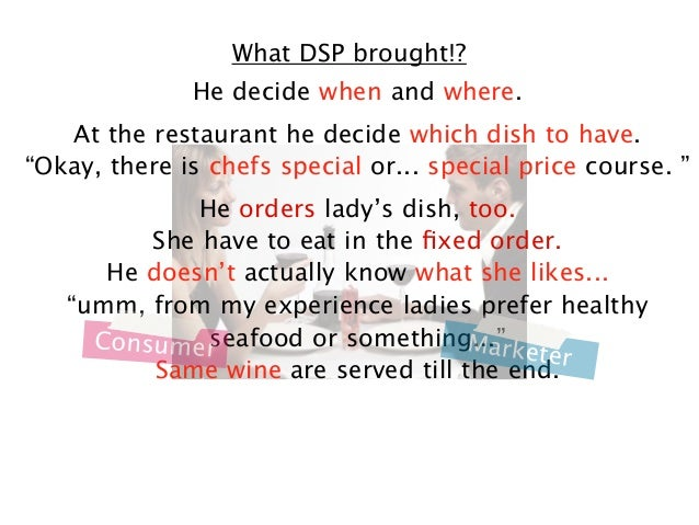 """What DSP brought!? He decide when and where. At the restaurant he decide which dish to have. """"Okay, there is chefs special..."""