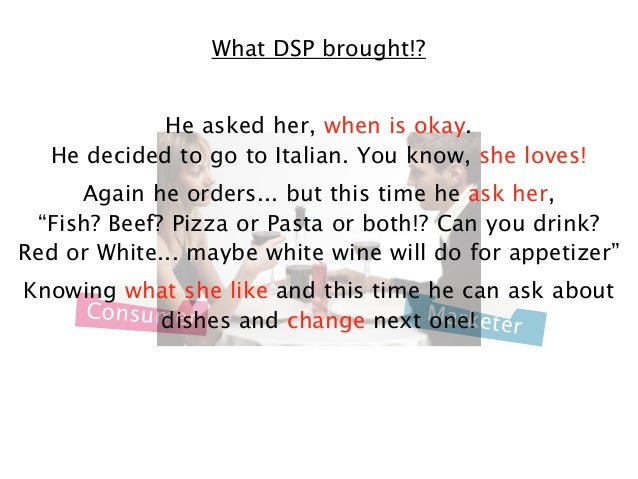 What DSP brought!? He asked her, when is okay. He decided to go to Italian. You know, she loves! Again he orders... but th...