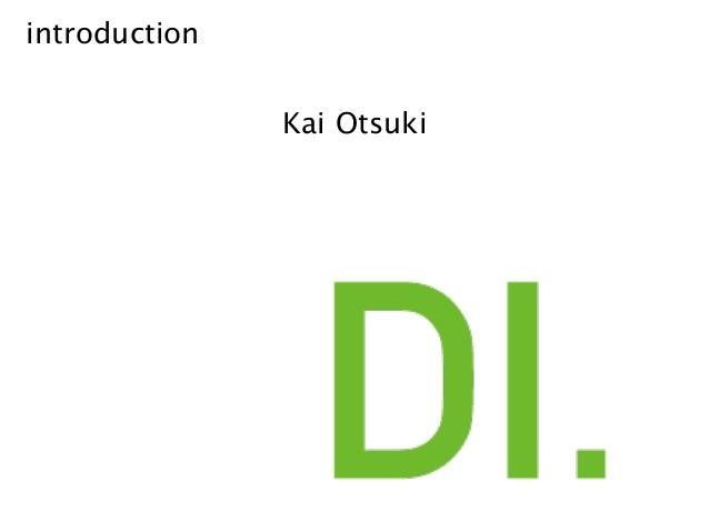 introduction Kai Otsuki