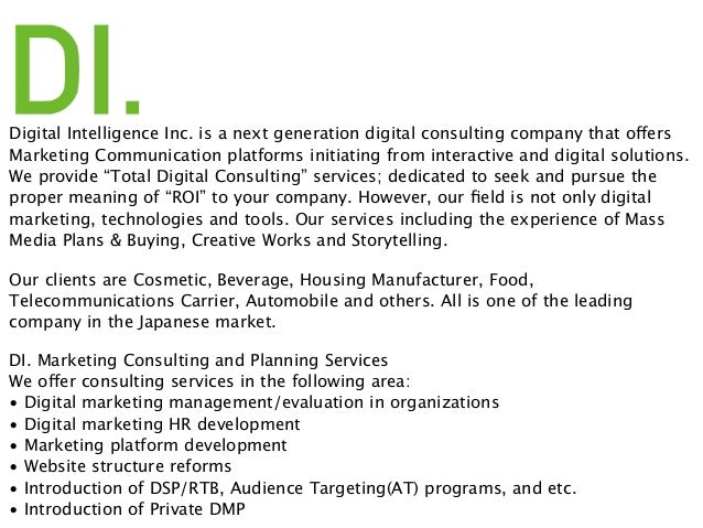 Digital Intelligence Inc. is a next generation digital consulting company that offers Marketing Communication platforms in...