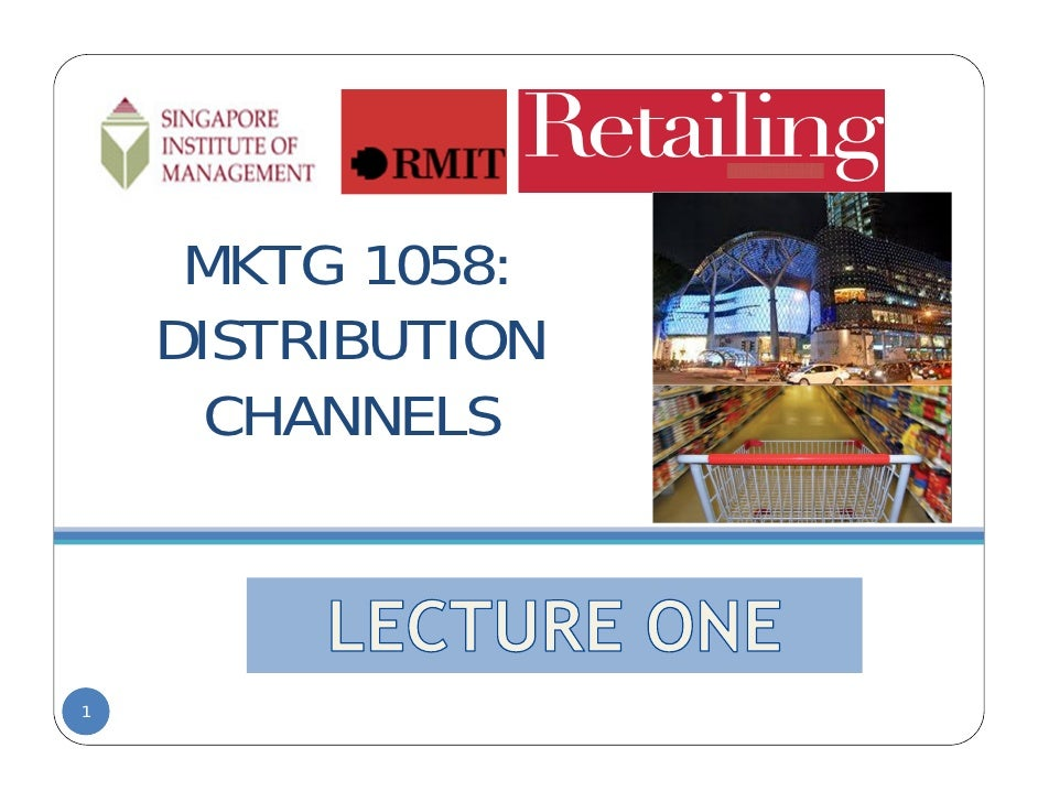 DC Lecture One : Perspectives on Retailing & Supply Chain Management