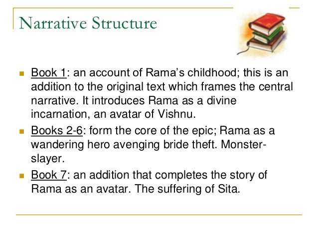 Ramayana are Narrative Stories