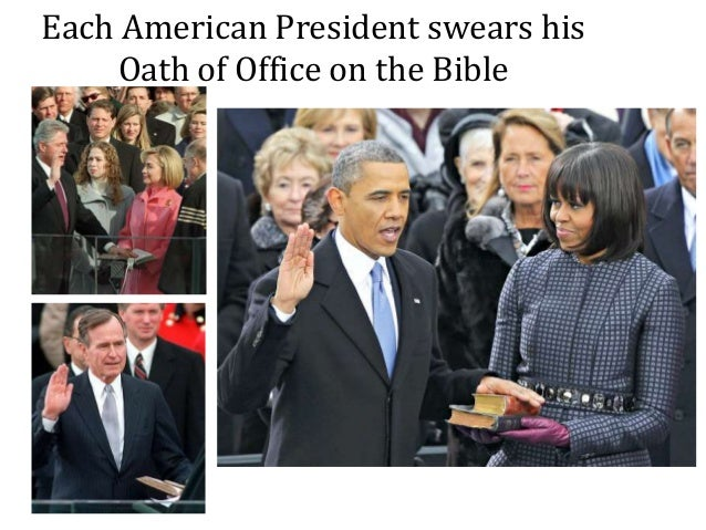 Each American President swears his Oath of Office on the Bible