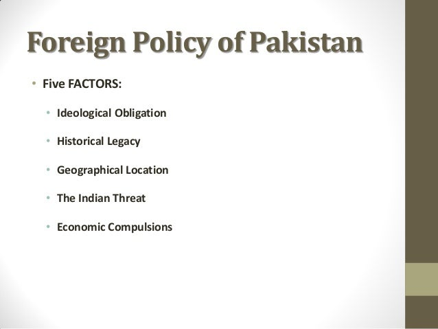 Determinants of Pakistan Foreign Policy