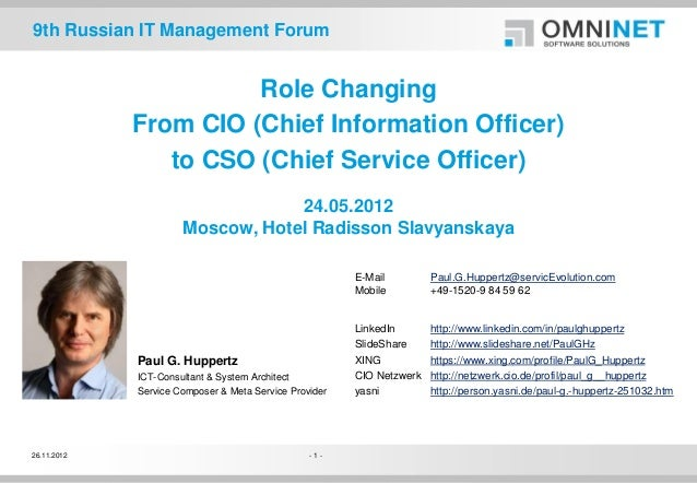 9th Russian IT Management Forum                       Role Changing             From CIO (Chief Information Officer)      ...
