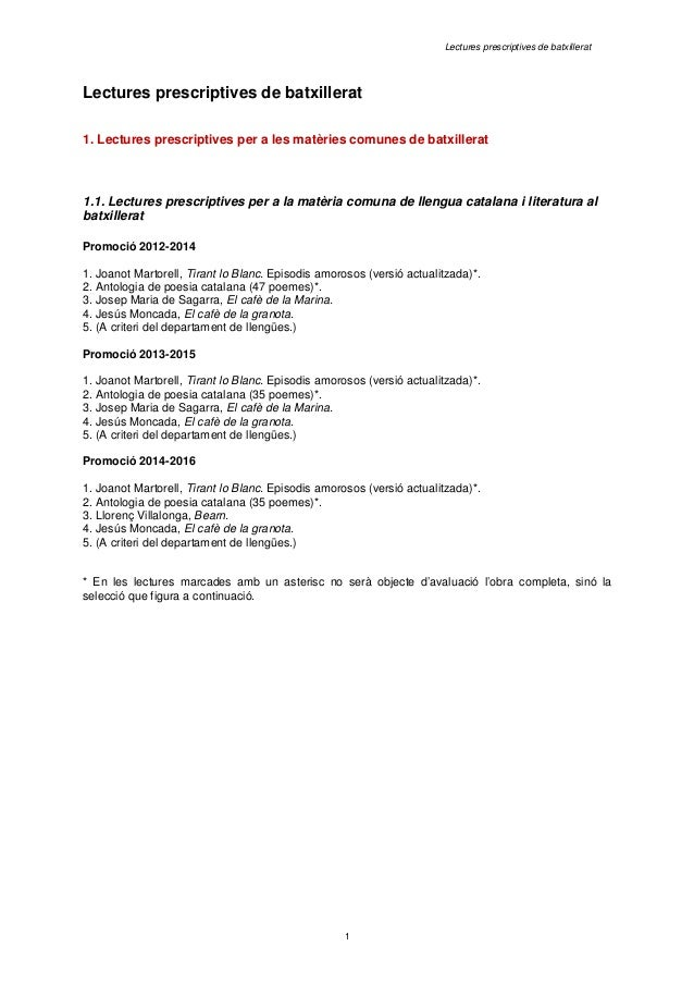 Lectures prescriptives de batxillerat  Lectures prescriptives de batxillerat  1. Lectures prescriptives per a les matèries...